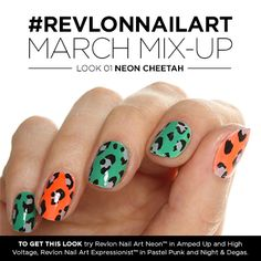 Look 1 of #RevlonNailArt March Mix-Up is Neon Cheetah. One nail polish shade is never enough.