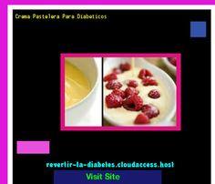Crema Pastelera Para Diabeticos 190519 - Aprenda como vencer la diabetes y recuperar su salud.