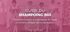 Faut-il passer au shampoing bio ?