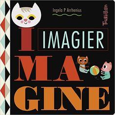 Amazon.fr - Imagier Imagine - Ingela P Arrhenius - Livres
