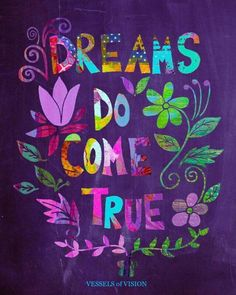 Items similar to Chalkboard Wall Art, print, Inspirational Illustration on Etsy Happy Quotes, Positive Quotes, Natural Life Quotes, Chalkboard Wall Art, Monday Morning Quotes, Dreams Do Come True, Dream Come True, Color Quotes, Dream Quotes