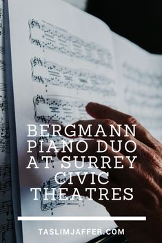 I love to see live performances at Surrey Civic Theatres. Here's my review of the Bergmann Piano Duo.