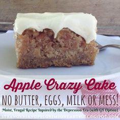 Strangers & Pilgrims on Earth: Apple Crazy Cake (No Butter, Eggs, Milk or Mess) ~ Inspired by the Depression Era Recipe (aka Wacky Cake) w/ GF Option