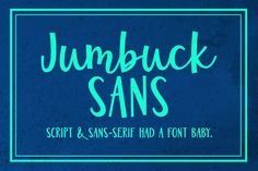 FREE for one week only! Jumbuck Sans: a sans/script font! by missy.meyer on @creativemarket brought to you via @tracejohnsondesign