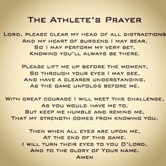 The Athletes Prayer SOOOO saying this before any soccer games/x-country meets!