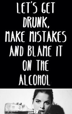 Drunk Alcohol is to blame Drinking With Friends Quotes, Funny Drinking Quotes, Party With Friends Quotes, Funny Drunk Quotes, Drunk Humor, Funny Alcohol Quotes, Funny Party Quotes, Drunk Friend Quotes, Lets Party Quotes
