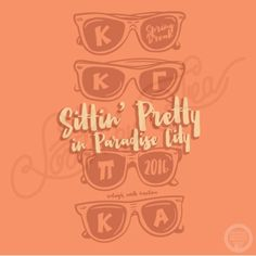 Kappa Kappa Gamma | KKG | Pi Kappa Alpha | Pike | Sittin' Pretty in Paradise City | Summer Tank Design | Sunglasses Design | Spring Break | Socials | Mixer | Hand Drawn Design | South by Sea | Greek Tee Shirts | Greek Tank Tops | Custom Apparel Design | Custom Greek Apparel | Sorority Tee Shirts | Sorority Tanks | Sorority Shirt Designs Sorority Shirt Designs, Sorority Shirts, Tee Shirts, Custom Clothing Design, Custom Clothes, Kappa Kappa Gamma, Alpha Phi, Lifeguard Shirt, Greek Dress