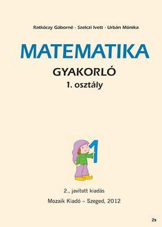 Kindergarten Math, Teaching Math, Book Cover Design, Book Design, Teaching Displays, Learning Methods, Prep School, Alphabet Worksheets, Math For Kids