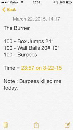 "#wod #fitness #workout ""The Burner"""
