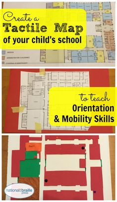 Creating a tactile map is easier than you may think, and it's a great way to introduce orientation and mobility skills to blind students.