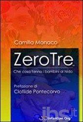 #Zerotre. che cosa fanno i bambini al nido. editore Infantiae.org  ad Euro 21.38 in #Infantiae org #Libri psicologia psicologia