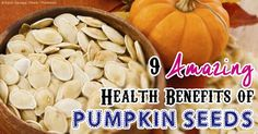 Pumpkin seeds contain a wide variety of nutrients ranging from magnesium and manganese to copper, protein, and zinc. http://articles.mercola.com/sites/articles/archive/2013/09/30/pumpkin-seed-benefits.aspx