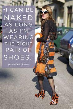Anna Dello Russo's 17 Best Quotes