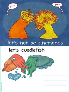 Ocean humour and flitting: Lets not be anemones. Let's cuddlefish. This will be used for Valentine's Day!