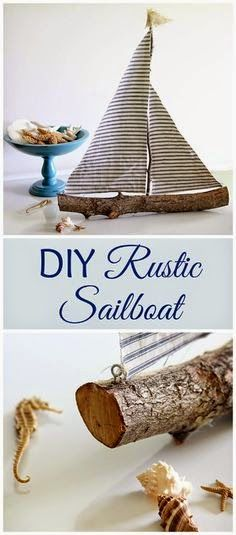 Amazing DIY Ideas 1: DIY rustic sailboat