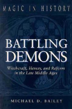 Battling Demons by Michael D. Bailey, http://www.amazon.com/gp/product/B001HT35LO/ref=cm_sw_r_pi_alp_UO5Ypb0G77HM0