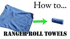 Travel Tips: Unique Way to Fold Towels, Army Basic Training Style - The Best Ranger Roll Tutorial