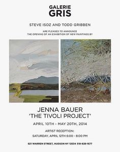 THE TIVOLI PROJECT solo exhibition of work by Jenna Bauer @ Galerie Gris 621 Warren Street Hudson, New York