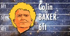 Colin Baker is 6ft tall, fact fans!