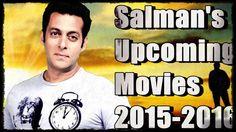 Salman Khan upcoming movies   2015-2016  