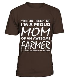 You Cant Scare Me Proud Mom Awesome Farmer   Womens T Shirt by American Apparel  #gift #idea #shirt #image #funny #job #new #best #top #hot #engineer