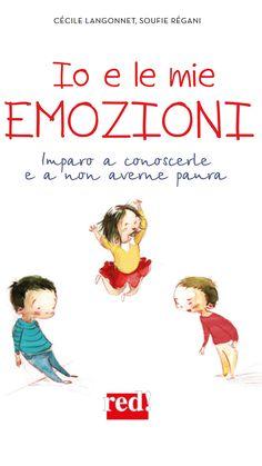 Io e le mie emozioni, di Langonnet e Règani Social Service Jobs, Social Services, Books To Read, Science, Reading, Kids, Emoticon, Psicologia, Musica