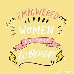 Empowered women empower women- I love this inspiring feminist quote! Quotes To Live By, Me Quotes, Motivational Quotes, Inspiring Quotes, Inspiring Women, Boss Quotes, Girly Quotes, Sport Quotes, Quotes Positive