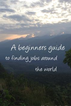A beginners guide to finding jobs around the world