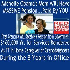 RNR Kentucky (@RNRKentucky)   Twitter...Obama's Enjoy Spending Your $ Per FOIA, Her Mom To Receive $160,000 Yr Govn Pension  For 8 yr Babysitting Grandkids #Trump #RedNationRising.