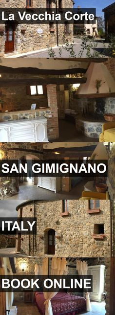 Hotel La Vecchia Corte in San Gimignano, Italy. For more information, photos, reviews and best prices please follow the link. #Italy #SanGimignano #travel #vacation #hotel