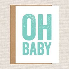 Oh Baby - New Baby Card