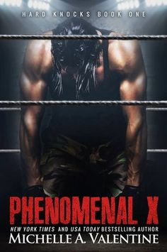 Phenomenal X - Hard Knocks, Book 1 - Michelle A. Valentine