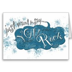 Just want to say ~ You Rock!