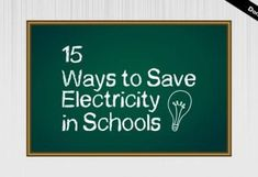 Electricity bills are piling up and the only way to stop this is to save electricity. We give you 15 Ways to Save Electricity in Schools! Importance Of Time Management, Going To University, Schools First, Education And Training, Online Courses, Free Courses, Study Tips, Ways To Save, Helping People