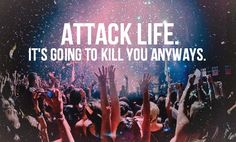 Attack Life