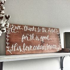Give Thanks to the Lord wooden sign!