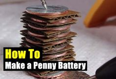 How To Make a Penny Battery. This may make a cool project for our older boy for science class