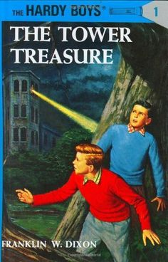 The Tower Treasure (The Hardy Boys No. 1) by Franklin W. Dixon. $7.99. Author: Franklin W. Dixon. 180 pages. Publisher: Grosset & Dunlap; New edition edition (June 1, 1927). Reading level: Ages 8 and up
