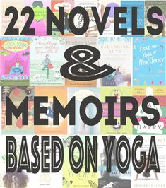 Pin now and explore the options! 22 novels and memoirs based on yoga