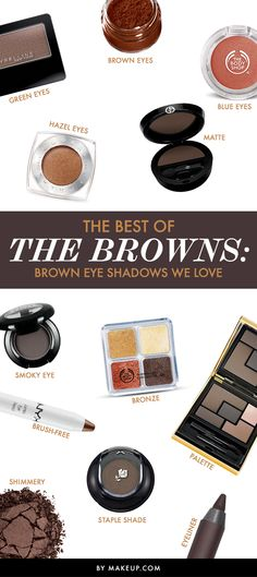 The Best of the Browns: Brown Eye Shadows We Love
