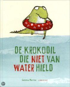 De krokodil die niet van water hield -  Dit boek heb ik gebruikt  op stage thema water ! (anders zijn)