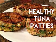 High Protein Tuna Patties - YouTube - you can also use oats instead of flour & salmon instead of tuna.