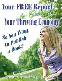 Writers FREE Report  Have you ever wanted to be published? Now you can learn step by step how to do it, for FREE!