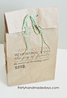 Printable on paper sack!  instructions on how to print on brown paper sack. http://thirtyhandmadedays.com/2011/12/gift_bags/giftbaggreetinglunchbag/