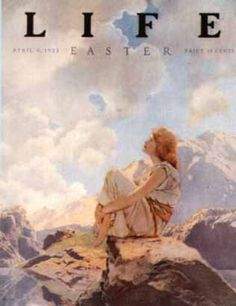 """The EASTER edition of Life Magazine-""""Morning / Spring"""" Maxfield Parrish 1922 Magazine Illustration, Illustration Art, Vintage Illustrations, Magazine Front Cover, Magazine Covers, Life Magazine, Magazine Art, Advertising History, Maxfield Parrish"""