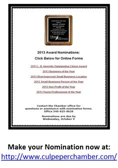 SAVE THE DATE and NOMINATE:  Annual Meeting and Awards Banquet, Nov. 7, 5:30 pm!  Nominations for the Awards must be in by October 9th!!  www.culpeperchamber.com