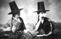 Welsh sisters at tea? Historical Costume, Historical Photos, Traditional Welsh Dress, Welsh Lady, Welsh Language, Saint David's Day, Celtic Nations, Old Portraits, History Of England