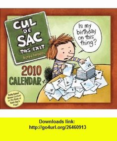 Cul de Sac This Exit 2010 Day-to-Day Calendar (9780740782466) Richard Thompson , ISBN-10: 0740782460  , ISBN-13: 978-0740782466 ,  , tutorials , pdf , ebook , torrent , downloads , rapidshare , filesonic , hotfile , megaupload , fileserve