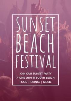 A creative template for a music festival poster. A background image of festival-goers enjoying themselves. With a white framed border displaying 'sunset beach festival.