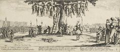 The Thirty Years' War was a series of wars in Central Europe between 1618 and 1648.[15] It was one of the longest, most destructive conflicts in European history-The Hanging by Jacques Callot./ Les Grandes Misères de la guerre (The Great Miseries of War) by Jacques Callot, 1632